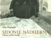 'Sidonie Nádherná et la fin de l'Europe centrale', photo: Argo