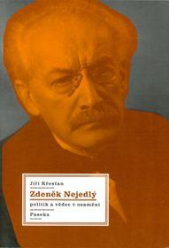 Jiří Křesťan, 'Zdeněk Nejedlý, politik avědec vosamění', foto: Paseka