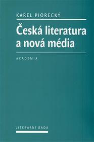 'La littérature tchèque et les nouveaux médias
