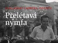'La Ninfa Inconstante' de Guillermo Cabrera Infante