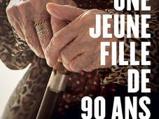 'Une jeune fille de 90 ans'