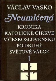 «Незамалчиваемая: хроника католической церкви в Чехословакии после Второй мировой войны»