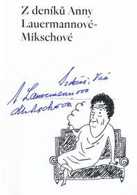 'Les journaux choisis d'Anna Lauermannová-Mikschová', photo: PNP