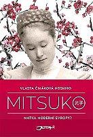 Книга «Мицуко» Власты Чигаковой-Ноширо, издательство Jota, Фото: Радио Прага