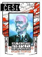 'Comment Masaryk a inventé la Tchécoslovaquie', photo: Mladá fronta