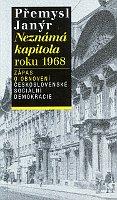 """""""Das unbekannte Kapitel 1968"""" (Foto: Archiv der tschechischen Akademie der Wissenschaften)"""