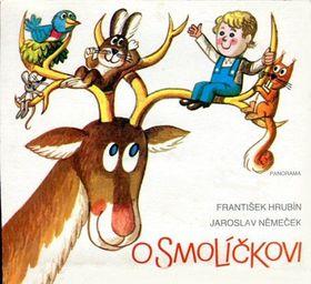'O Smolíčkovi' František Hrubín/Jaroslav Němeček, foto: Panorama