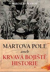 Miroslav Ivanov, Martova pole, foto: XYZ