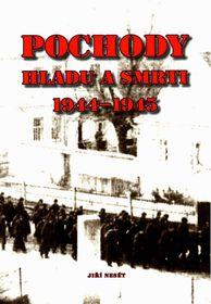 «Походы голода и смерти 1944-45 гг..»